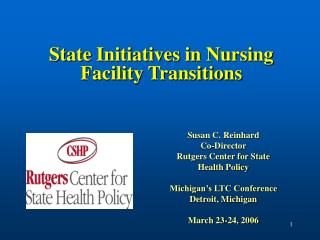State Initiatives in Nursing Facility Transitions