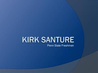 Kirk Santure