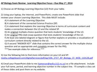AP Biology Exam Review:  Learning Objective  Focus—Due May 1 st , 2014