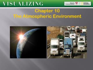 Chapter 10 The Atmospheric Environment