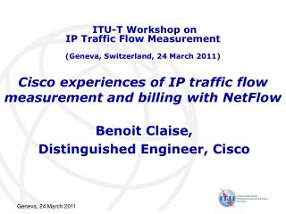 Cisco experiences of IP traffic flow measurement and billing with NetFlow