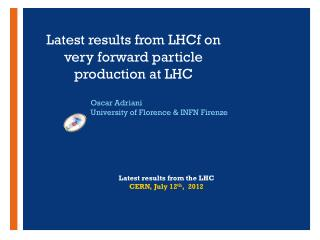 Latest results from LHCf on very forward  particle production at  LHC