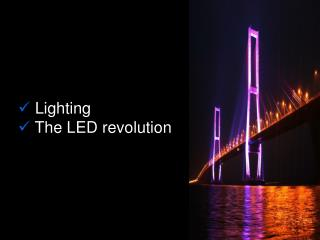 Lighting  The LED revolution