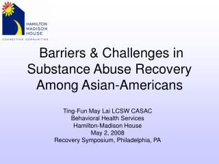 Barriers & Challenges in Substance Abuse Recovery Among Asian-Americans