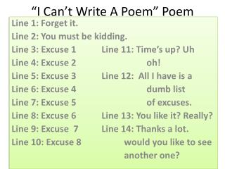 """I Can't Write A Poem"" Poem"