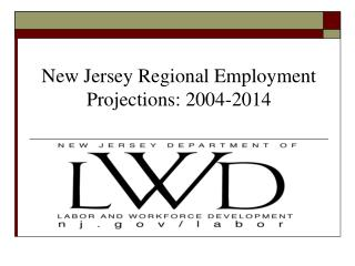 New Jersey Regional Employment Projections: 2004-2014
