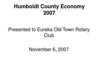 Humboldt County Economy 2007