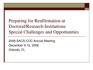 Preparing for Reaffirmation at Doctoral/Research Institutions: Special Challenges and Opportunities