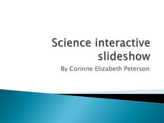 Science interactive slideshow