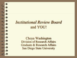 Institutional Review Board  and YOU!