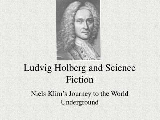 Ludvig Holberg and Science Fiction