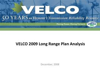 VELCO 2009 Long Range Plan Analysis
