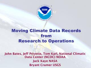 Moving Climate Data Records from Research to Operations