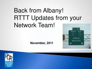 Back from Albany!  RTTT Updates from your Network Team!