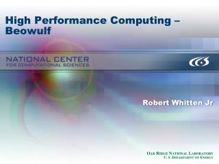 High Performance Computing – Beowulf