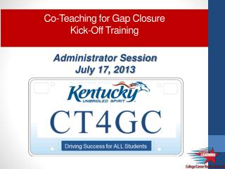 Co-Teaching for Gap Closure Kick-Off Training