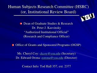 Human Subjects Research Committee (HSRC) (or, Institutional Review Board)