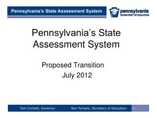 Pennsylvania's State Assessment System