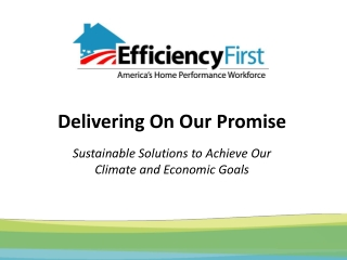 Delivering On Our Promise Sustainable Solutions to Achieve Our Climate and Economic Goals