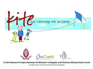 A Joint Research Project between St Michael's Collegiate  and OneCare Bishop Davies Court