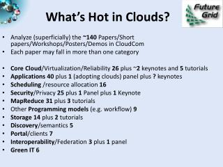 What's Hot in Clouds?