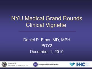 NYU Medical Grand Rounds Clinical Vignette
