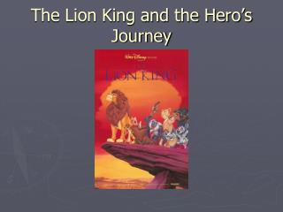 The Lion King and the Hero's Journey