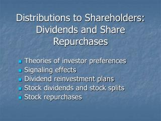 Distributions to Shareholders:  Dividends and Share Repurchases