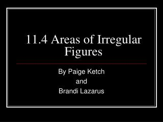 11.4 Areas of Irregular Figures