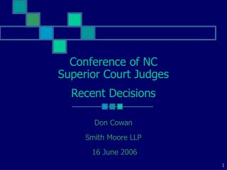 Conference of NC Superior Court Judges Recent Decisions