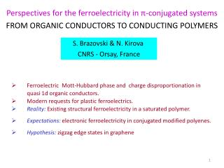 Perspectives for the ferroelectricity in  ? -conjugated systems FROM ORGANIC CONDUCTORS TO CONDUCTING POLYMERS