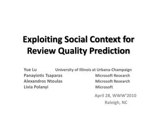 Exploiting Social Context for Review Quality Prediction