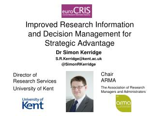 Improved Research Information and Decision Management for Strategic Advantage