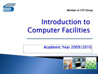 Academic Year 20092010 Member of VTC Group