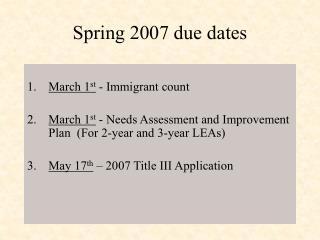 Spring 2007 due dates