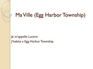 Ma Ville (Egg  Harbor  Township)