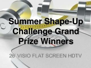 Summer Shape-Up Challenge Grand Prize Winners