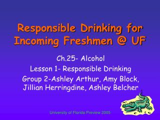 Responsible Drinking for Incoming Freshmen @ UF