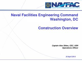 Naval Facilities Engineering Command Washington, DC  Construction Overview