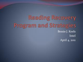 Reading Recovery  Program and Strategies