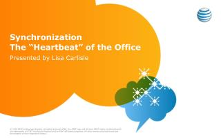 "Synchronization The ""Heartbeat"" of the Office"