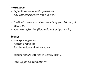 Portfolio 2: Reflection on the editing sessions Any writing exercises done in class