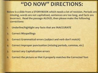 """D O  NOW"" DIRECTIONS:"