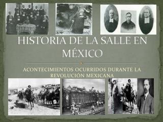HISTORIA DE LA SALLE EN MÉXICO