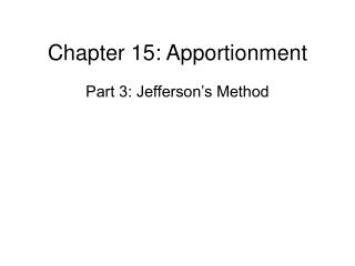 Chapter 15: Apportionment