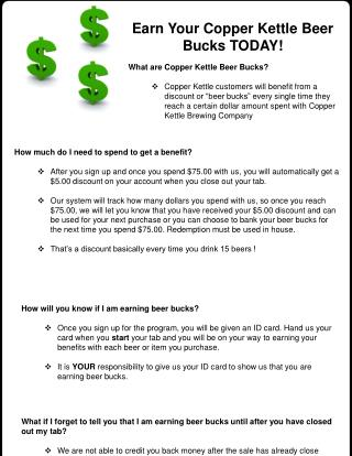 Earn Your Copper Kettle Beer Bucks TODAY! What are Copper Kettle Beer Bucks?