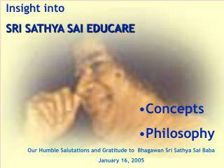 Insight into SRI SATHYA SAI EDUCARE