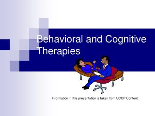 Behavioral and Cognitive Therapies