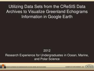 2012  Research Experience for Undergraduates in Ocean, Marine, and Polar Science