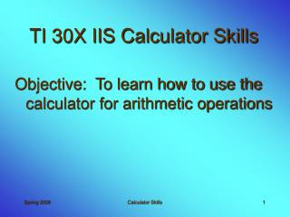 TI 30X IIS Calculator Skills